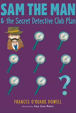 Sam the Man and The Secret Detective Club Plan